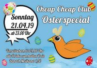 Cheap Cheap Club Osterspecial